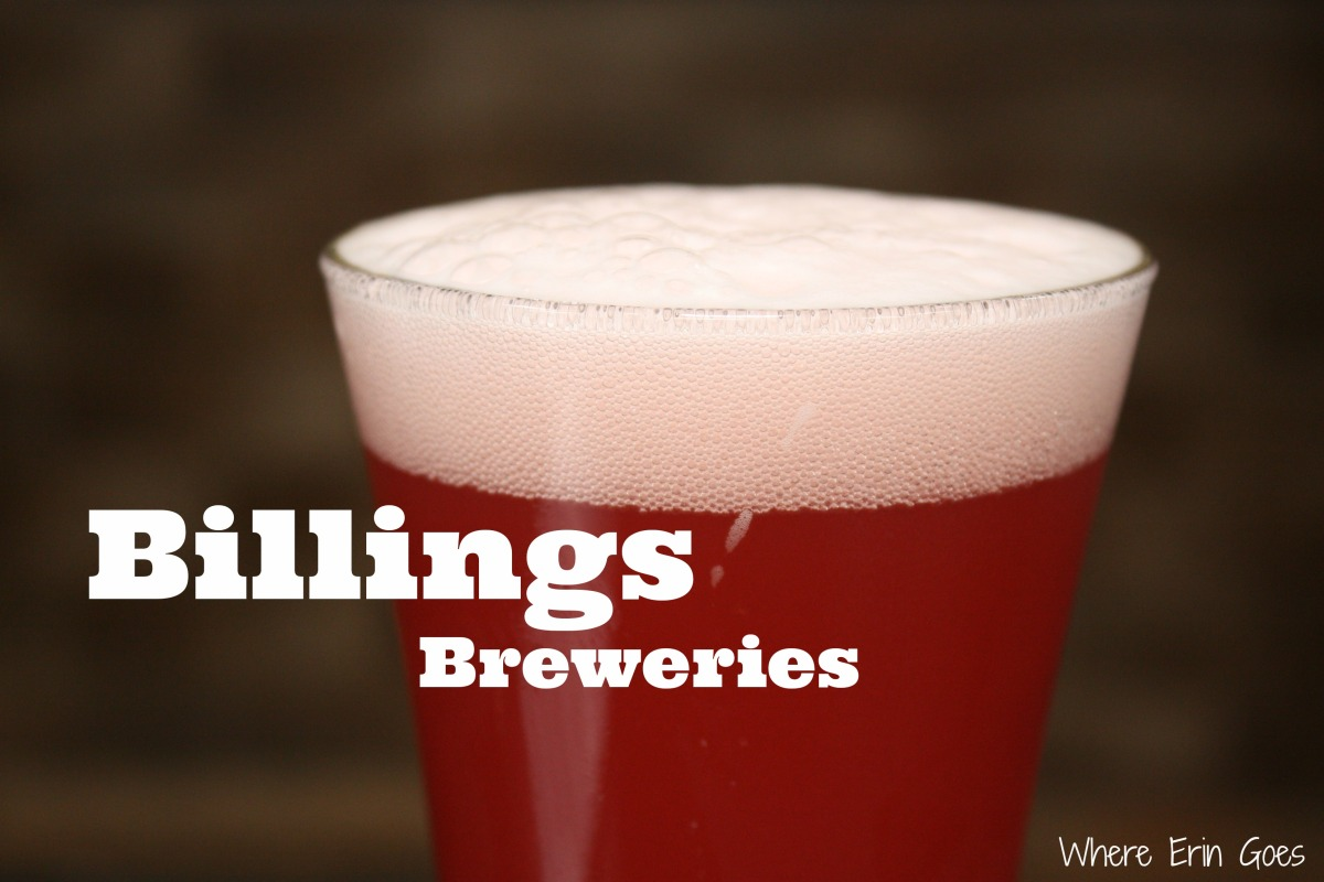 The breweries of Billings, Montana